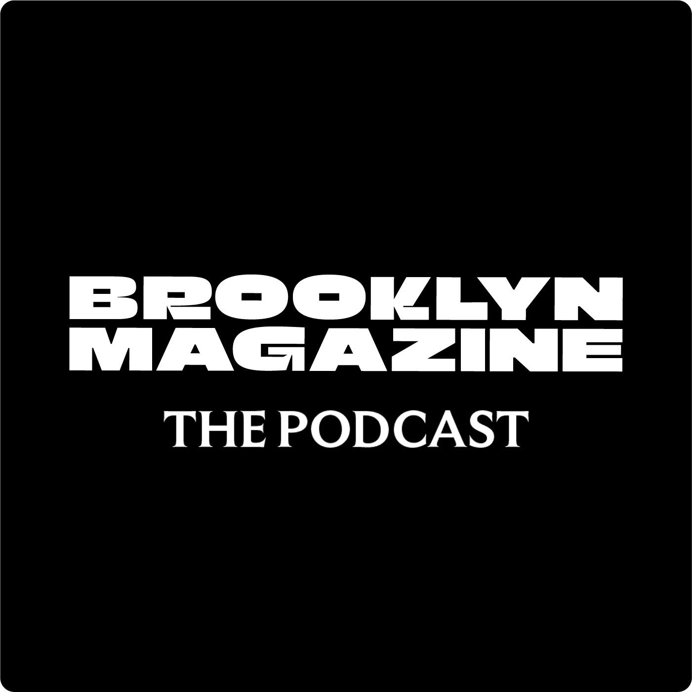 Brooklyn Magazine: The Podcast show art