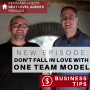 Artwork for DON'T FALL IN LOVE WITH ONE TEAM MODEL. Business Tip: Be Open Minded About Your Team Structure