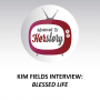 Artwork for Kim Fields Interview: Blessed Life
