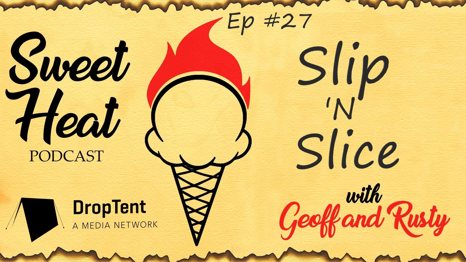Slip 'N Slice - Ep 27 show art
