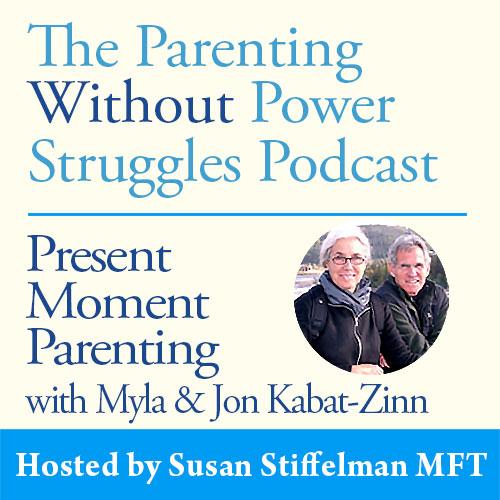 1:50 Encore Release: Present Moment Parenting with Myla & Jon Kabat-Zinn