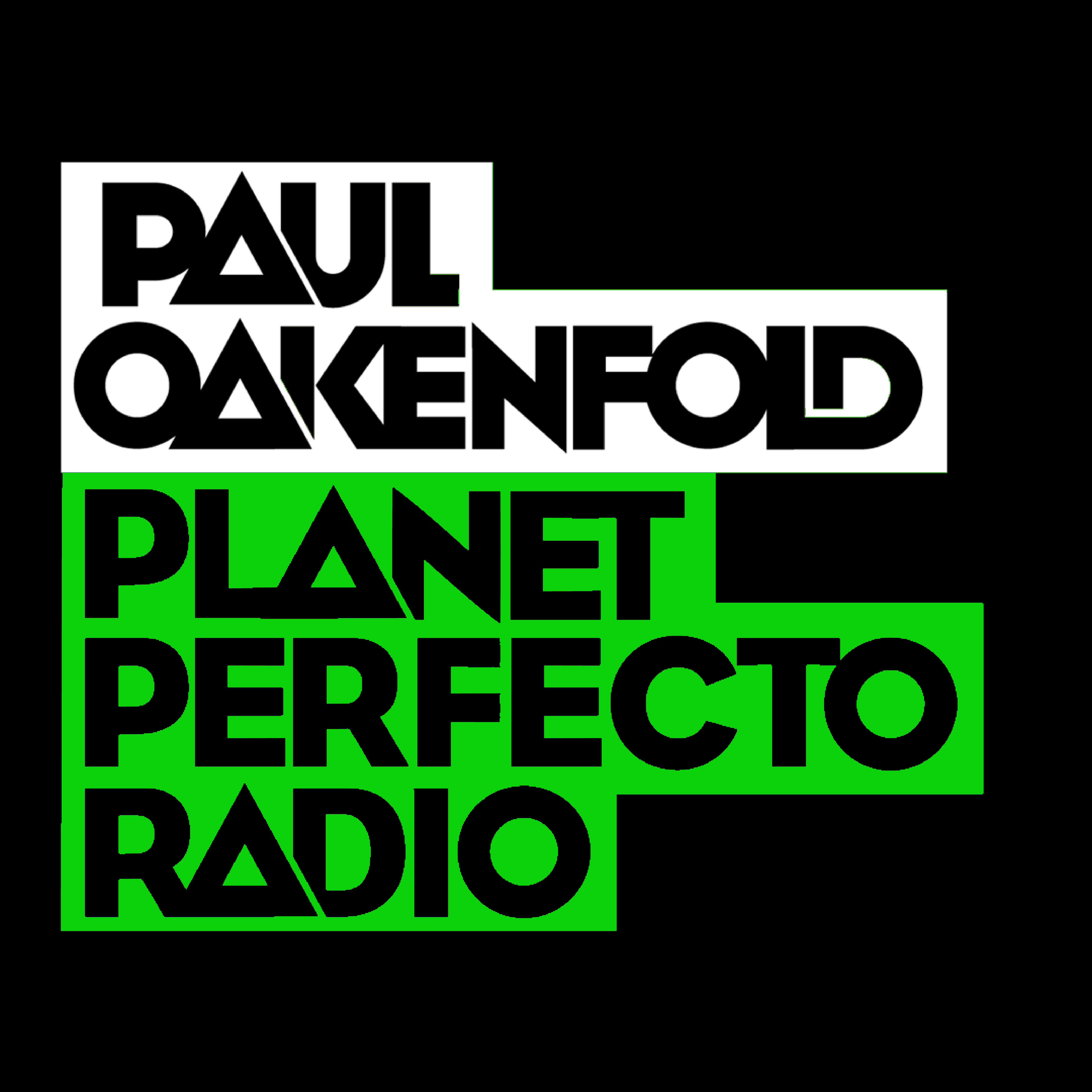 Planet Perfecto Podcast 559 ft. Paul Oakenfold