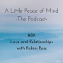 Artwork for Episode 89: Love and Relationships with Rohini Ross