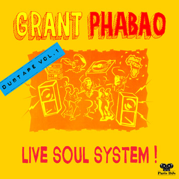 Grant Phabao Live Soul System - Dubtape Vol.1
