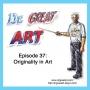 Artwork for Episode 37: Originality in Art