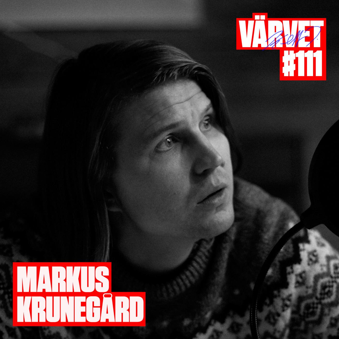 #111: Markus Krunegård