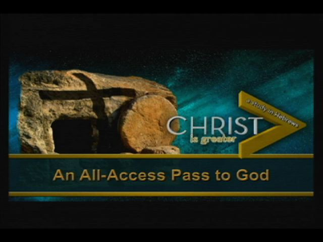 An All-Access Pass to God