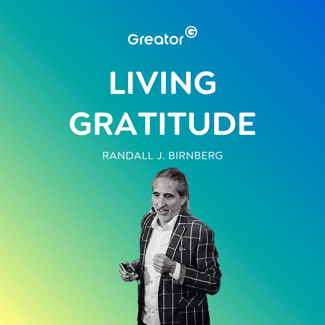 EN | Dankbar für alles: So ziehst du Glück und Erfolg in dein Leben // Randall Birnberg