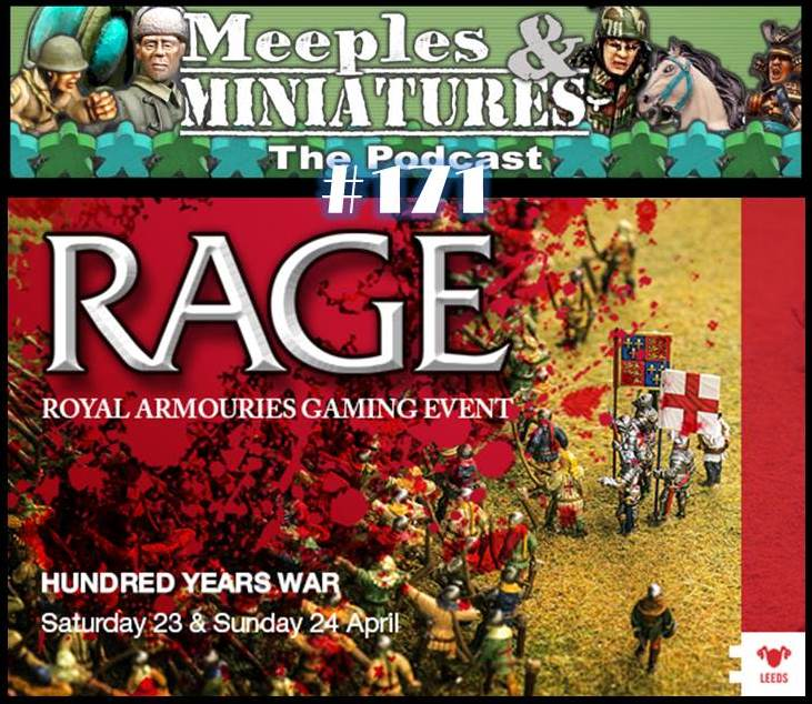 Meeples & Miniatures - Episode 171 - Agincourt @ Royal Armouries
