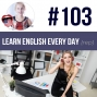 Artwork for #103 Learn English Every Day (rep)