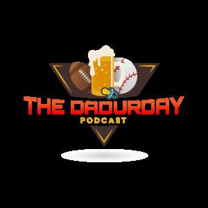 The Dadurday Podcast