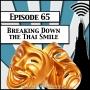 Artwork for Breaking Down The Thai Smile [Season 2, Episode 65]