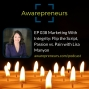 Artwork for EP 038 Marketing With Integrity: Flip the Script, Passion vs. Pain with Lisa Manyon