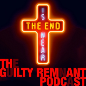 The Leftovers - The Guilty Remnant Podcast: An unofficial discussion about The Leftovers on HBO