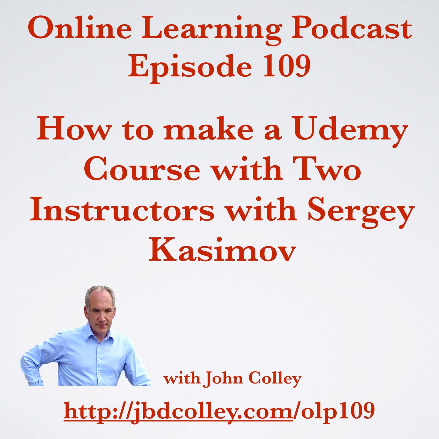 OLP109 How to make a Udemy Course with Two Instructors with Sergey Kasimov
