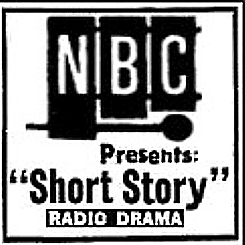 185-131202 In the Old-Time Radio Corner - NBC Presents: Short Story