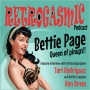 Artwork for BETTIE PAGE - Queen of Pinups! Ep26.