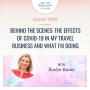 Artwork for Behind the Scenes: The effects of COVID-19 in my travel business and what I'm doing