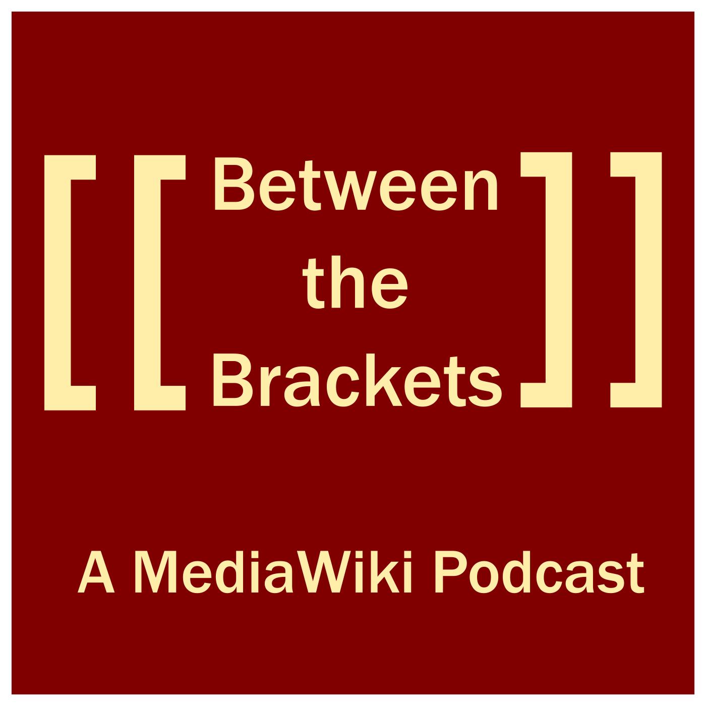 Between the Brackets: a MediaWiki Podcast show art