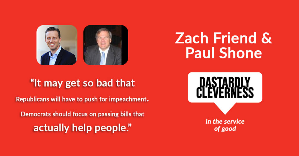 Zach Friend and Paul Shone on Dastardly Cleverness in the Service of Good