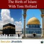 Artwork for EP100: The Birth of Islam 🕋 With Tom Holland