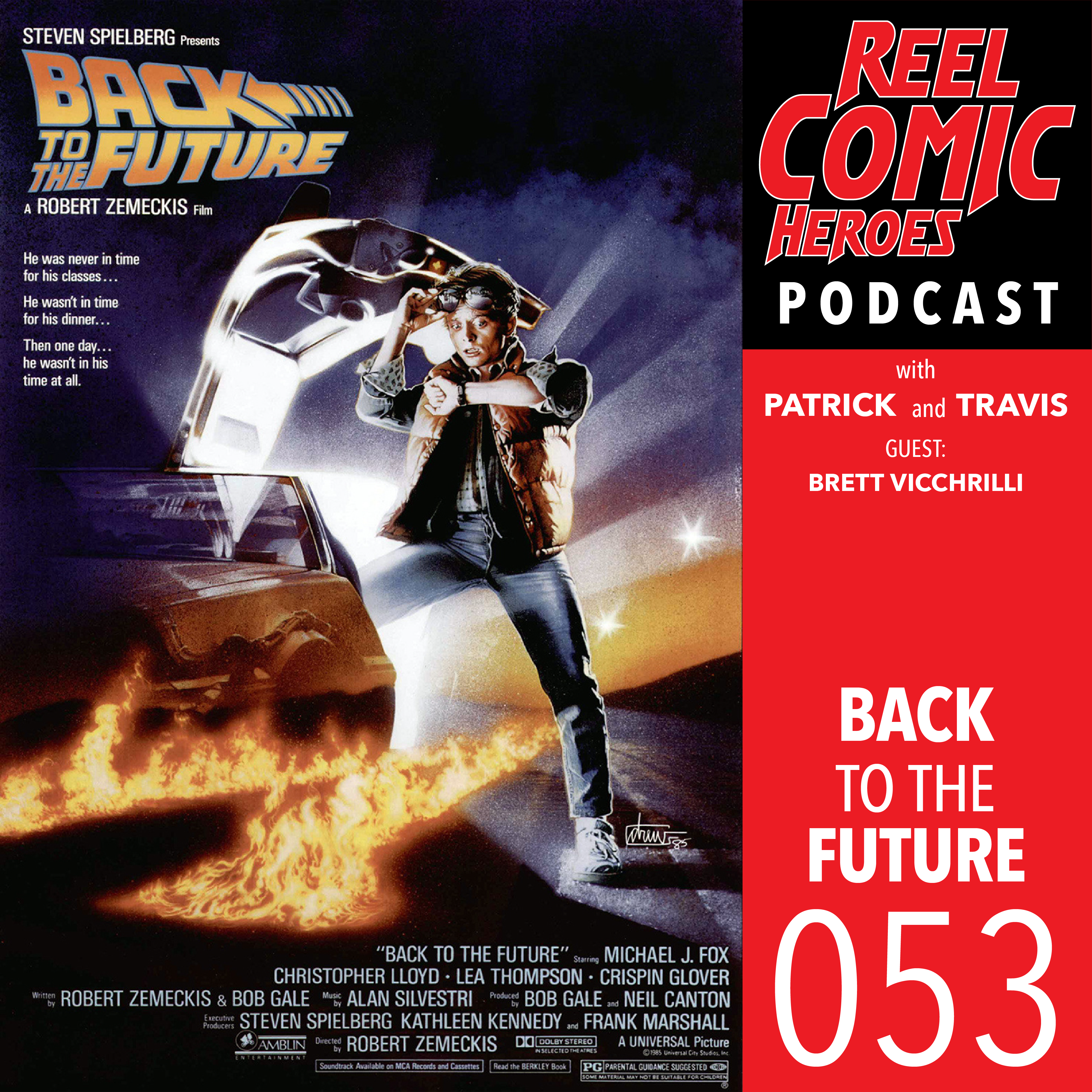 Artwork for Reel Comic Heroes 053 - Back to the Future with Brett Vicchrilli