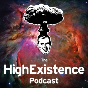 The HighExistence Podcast