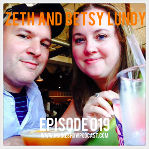 Episode 019 - Zeth and Betsy Lundy