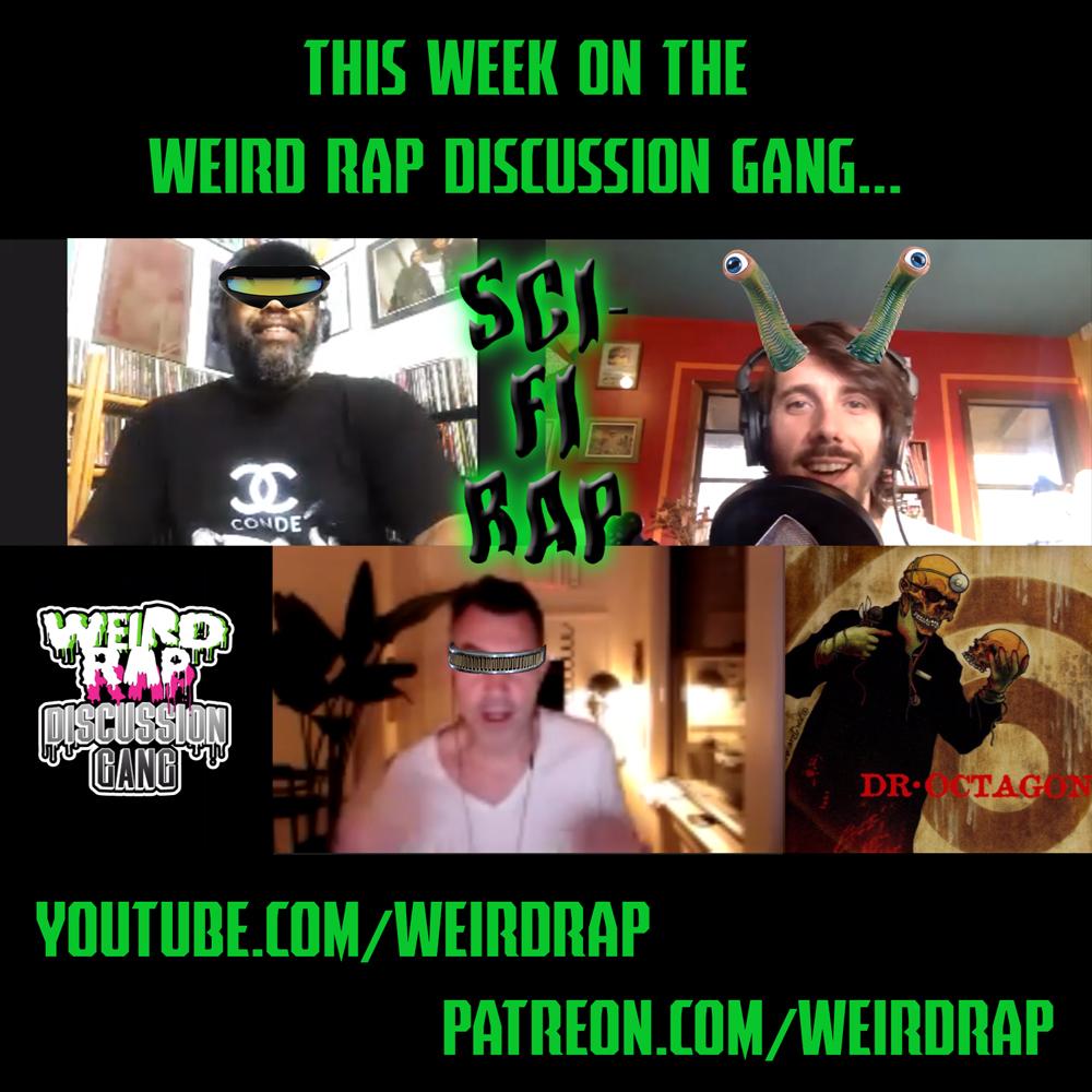 Artwork for Weird Rap Discussion Gang #12 - Sci-Fi Rap