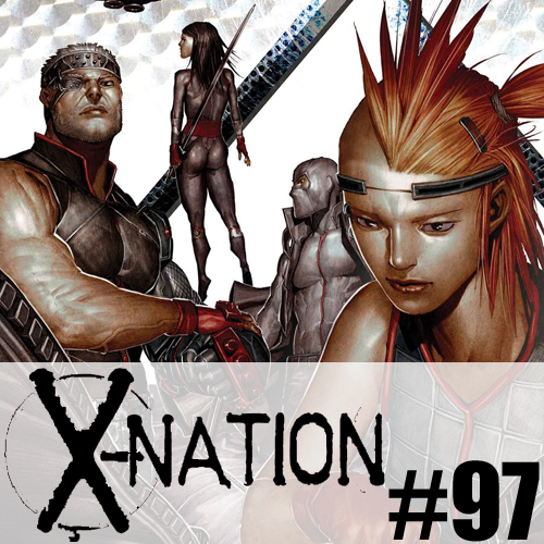 Cultural Wormhole Presents: X-Nation Episode 97