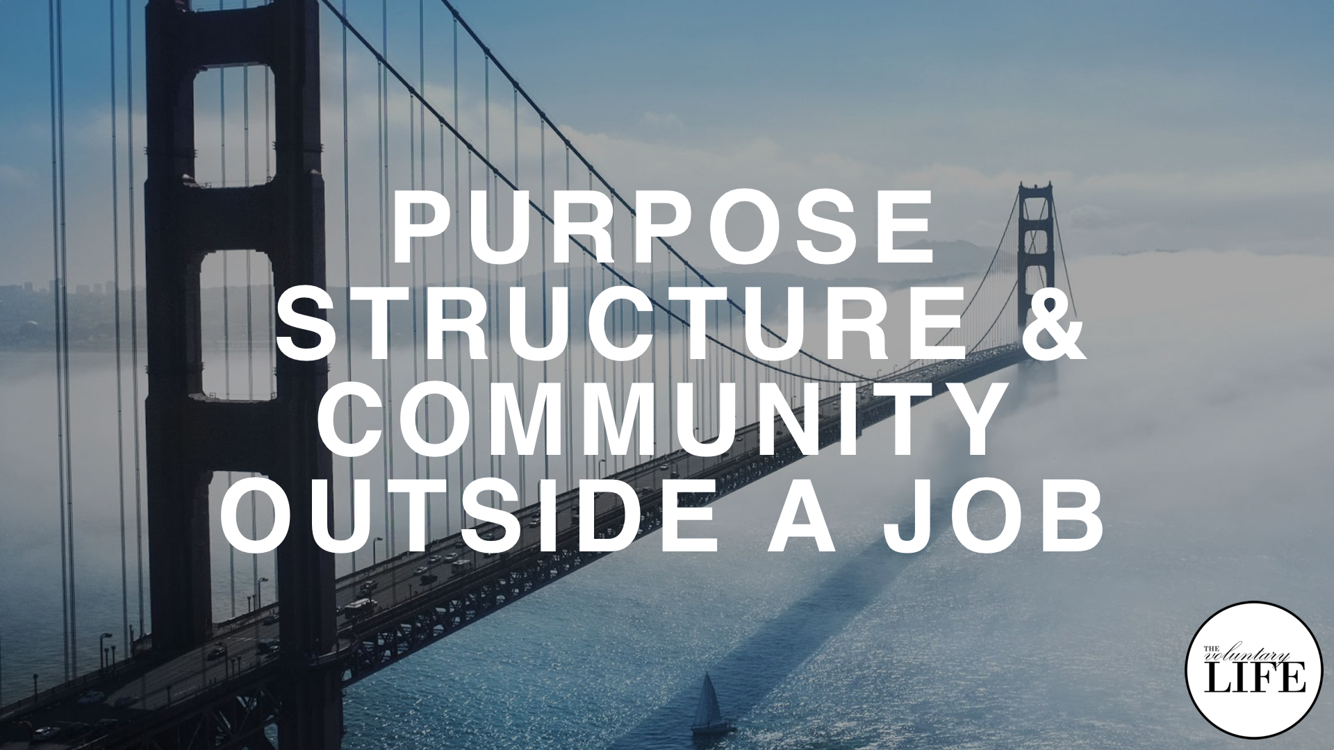 208 Creating Purpose, Structure, And Community Outside A Job