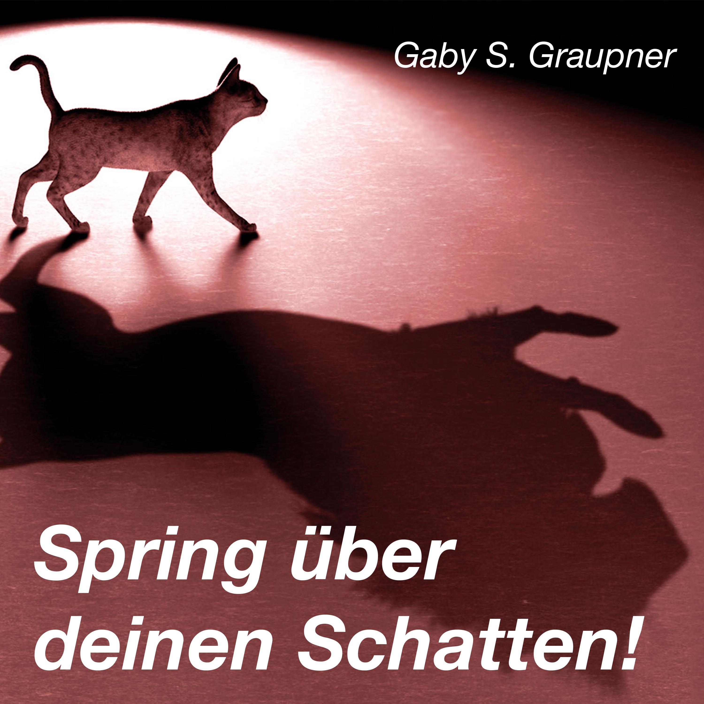Spring über deinen Schatten – Podcast show art