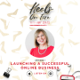 Artwork for 1: How To Launch A Successful Online Business Without Failing First