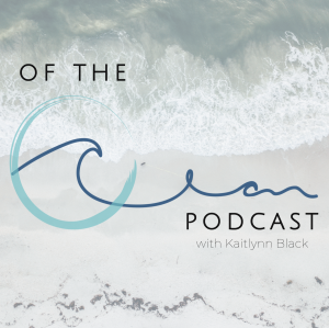 Of The Ocean Podcast