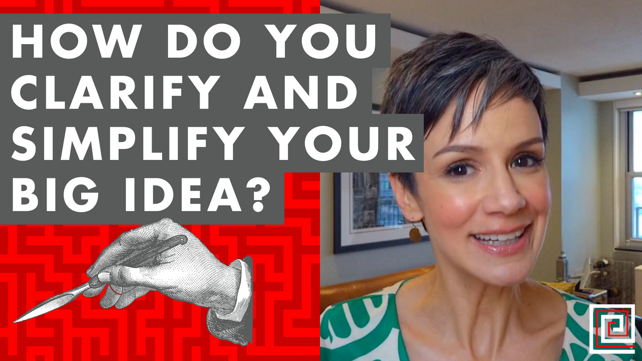 Artwork for EP075: How Do You Clarify and Simplify Your Big Idea?