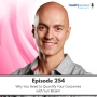 Artwork for 254 - Why You Need to Quantify Your Outcomes