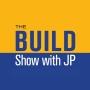 Artwork for #24. The BUILD Show with JP - John Peitzman Ft Ush Dhanak