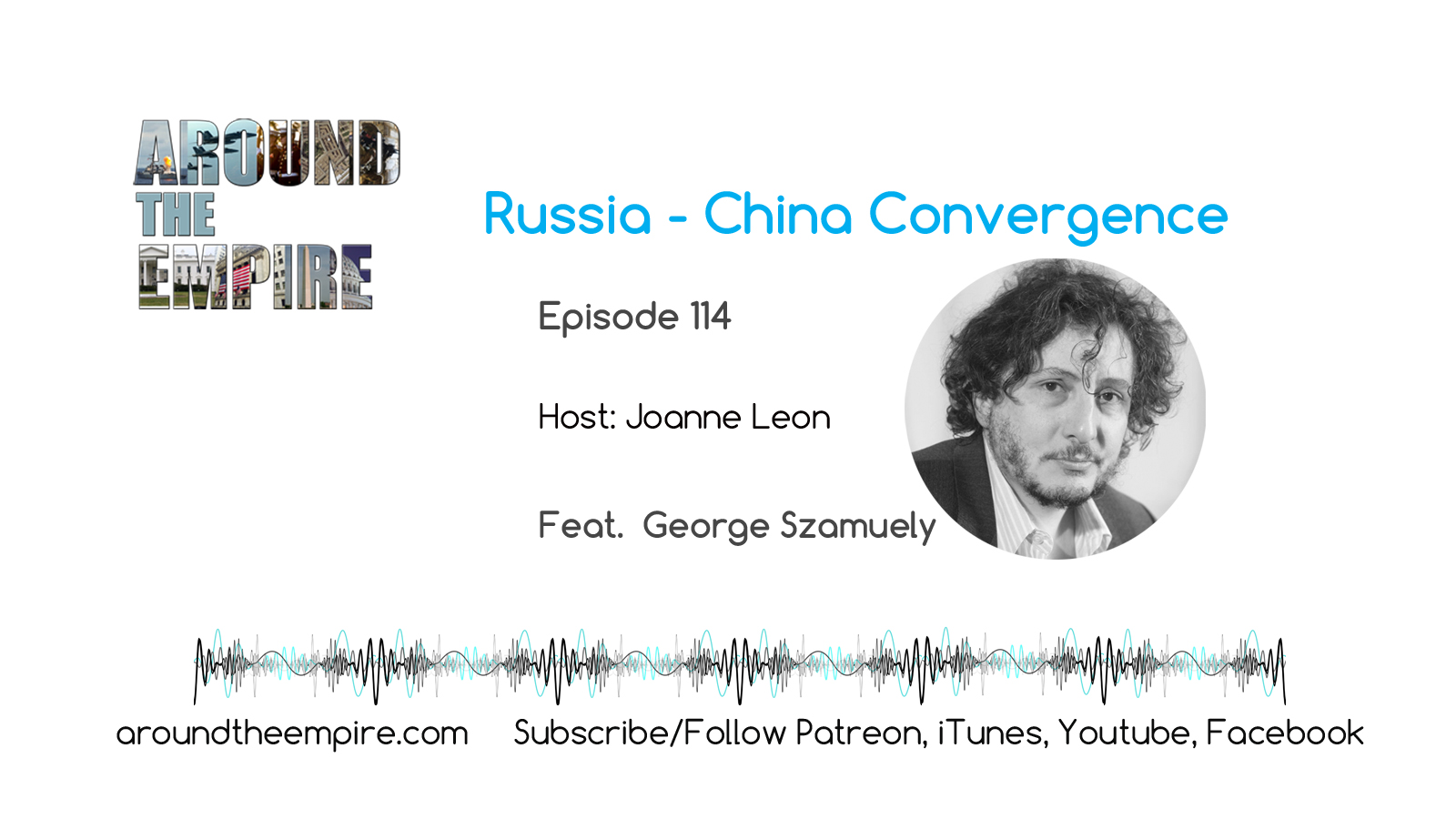 Ep 114 Russia China Convergence