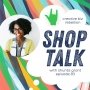 Artwork for Episode 83 - SHOP TALK with Shunta Grant of Because of Zoe