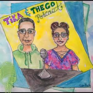 The Tika & Thego Podcast