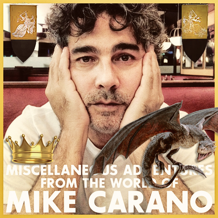 Miscellaneous Adventures from the World of Mike Carano • Episode 141 • Renaissance Faire