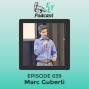 Artwork for EP039 - How to grow and monetize your business with a book with Marc Guberti