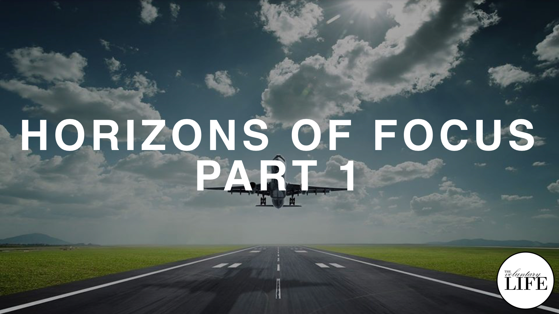 232 The Next Level — Horizons of Focus Part 1