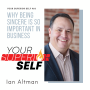 Artwork for Why Being Sincere is So Important in Business- Ian Altman Best-Selling Author