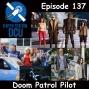 Artwork for The Earth Station DCU Episode 137 – Doom Patrol Pilot