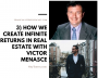 Artwork for 3) How We Create Infinite Returns in Real Estate with Victor Menasce