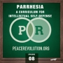 Artwork for Peace Revolution episode 008: PARRHESIA / A Curriculum for Intellectual Self Defense