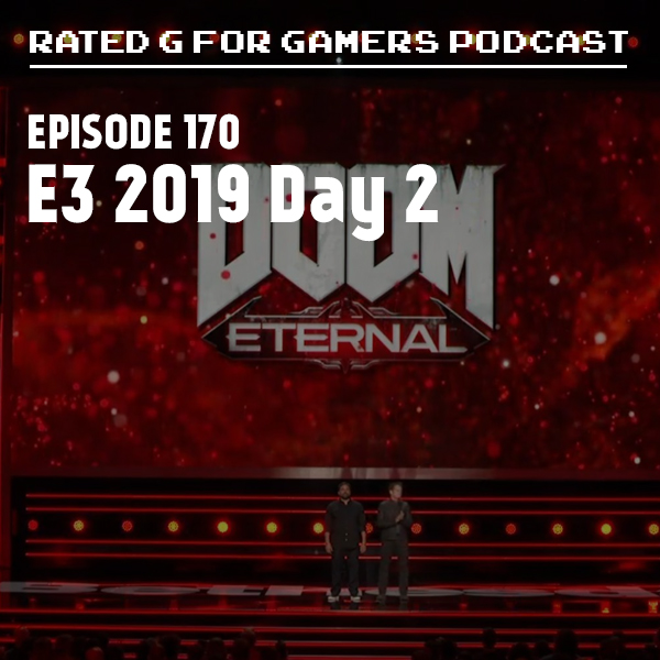 Artwork for Episode 170 - E3 2019 Day 2
