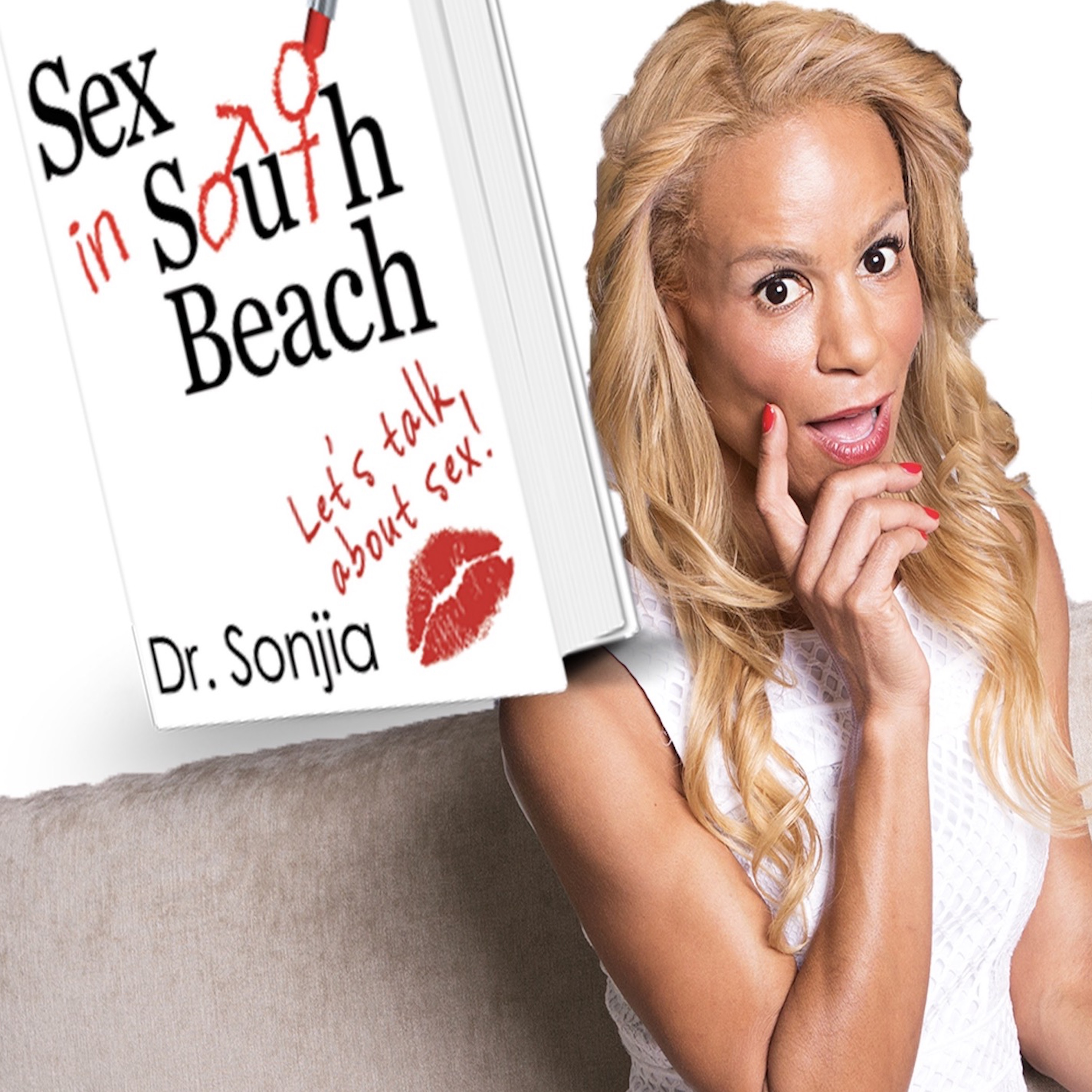 Sex in South Beach with Dr. Sonjia show art