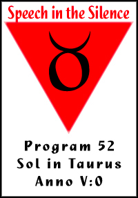 Program 52: Sol in Taurus, Year 110